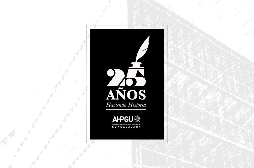 25 años «Haciendo Historia»